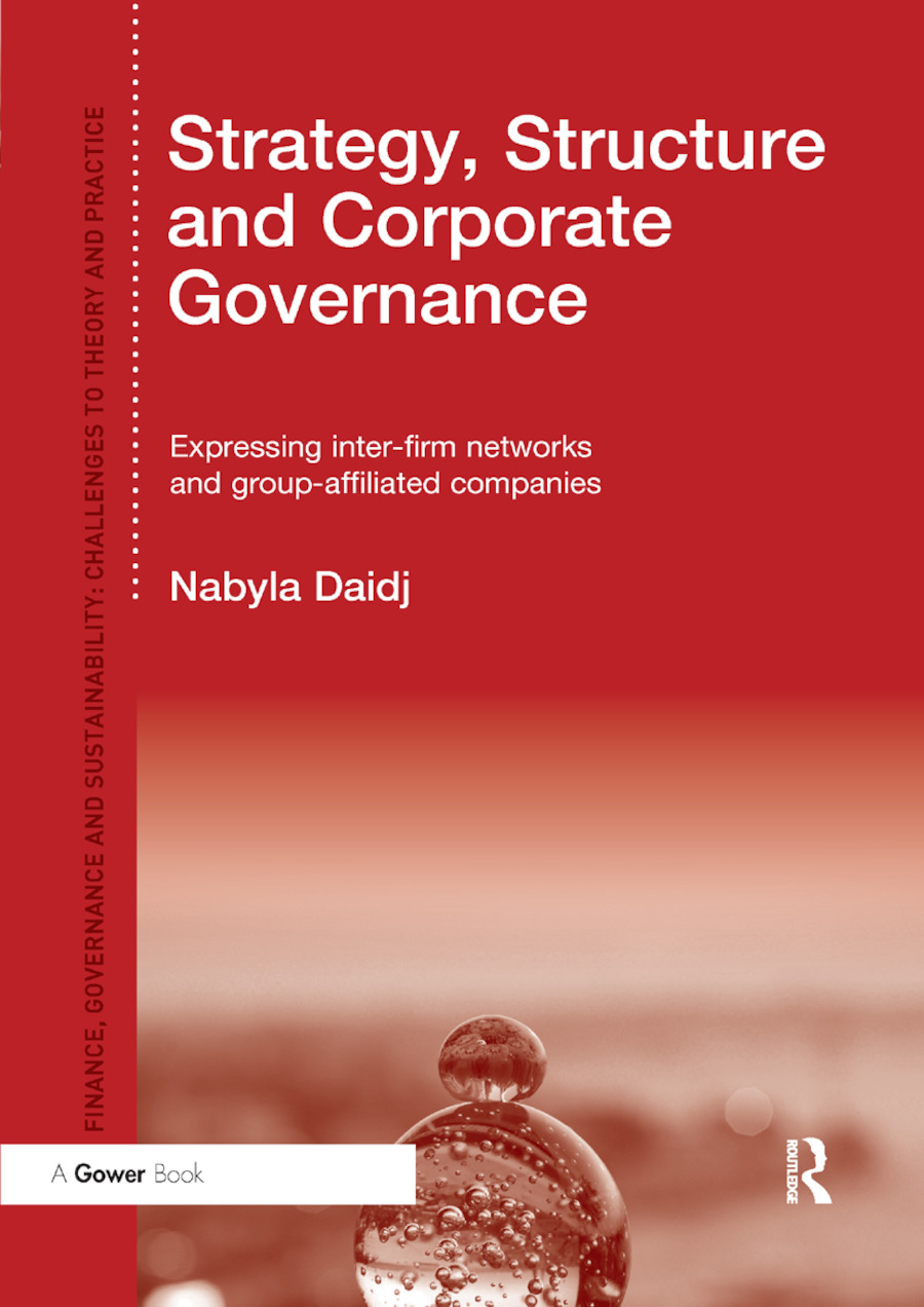 Strategy, Structure and Corporate Governance: Expressing inter-firm networks and group-affiliated companies book cover