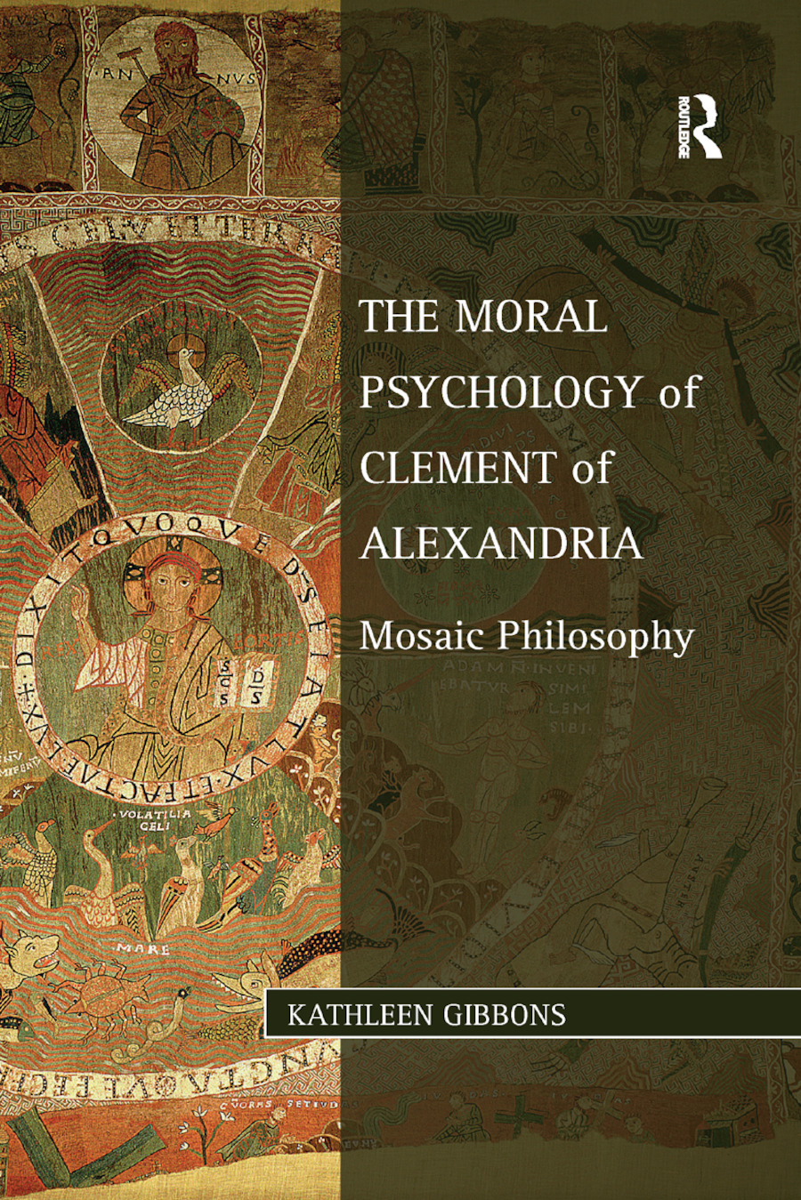 The Moral Psychology of Clement of Alexandria: Mosaic Philosophy book cover