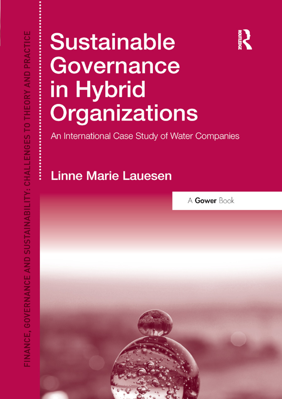 Sustainable Governance in Hybrid Organizations: An International Case Study of Water Companies book cover