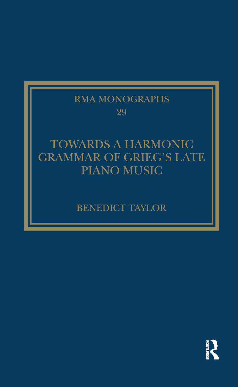 Towards a Harmonic Grammar of Grieg's Late Piano Music