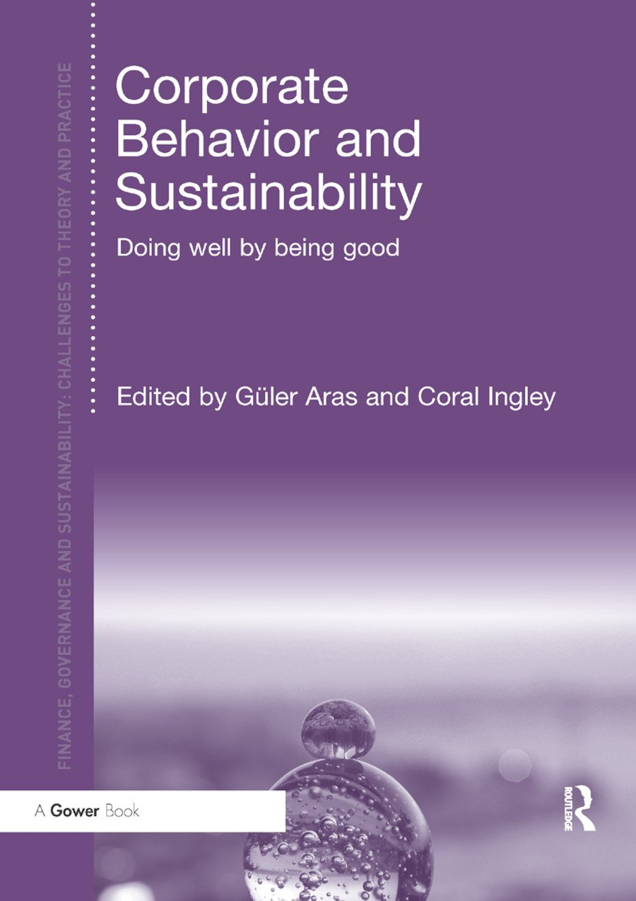 Corporate Behavior and Sustainability: Doing Well by Being Good, 1st Edition (Paperback) book cover