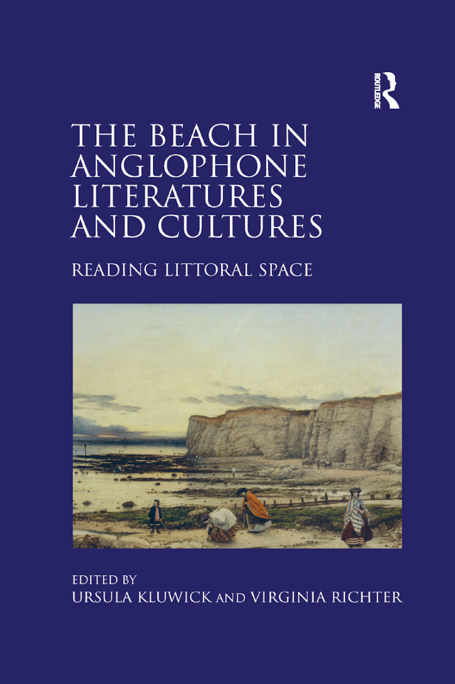 The Beach in Anglophone Literatures and Cultures: Reading Littoral Space book cover