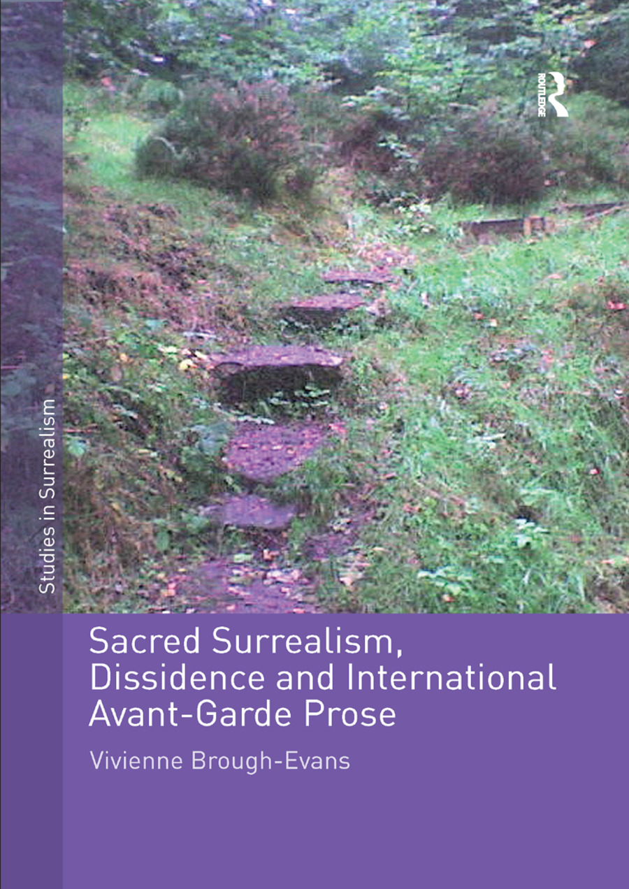 Sacred Surrealism, Dissidence and International Avant-Garde Prose: 1st Edition (Paperback) book cover