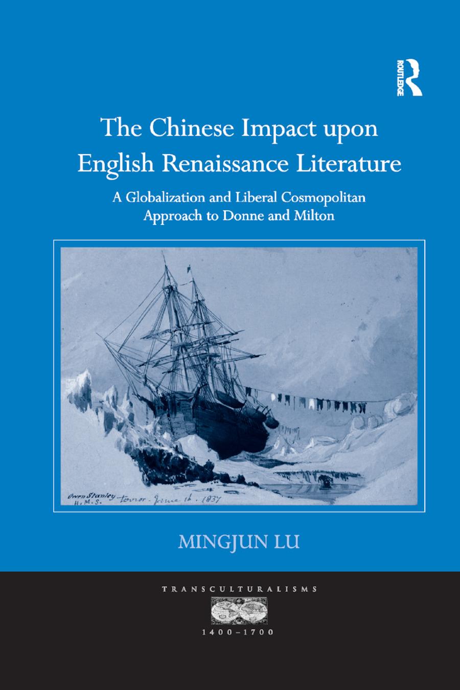 The Chinese Impact upon English Renaissance Literature
