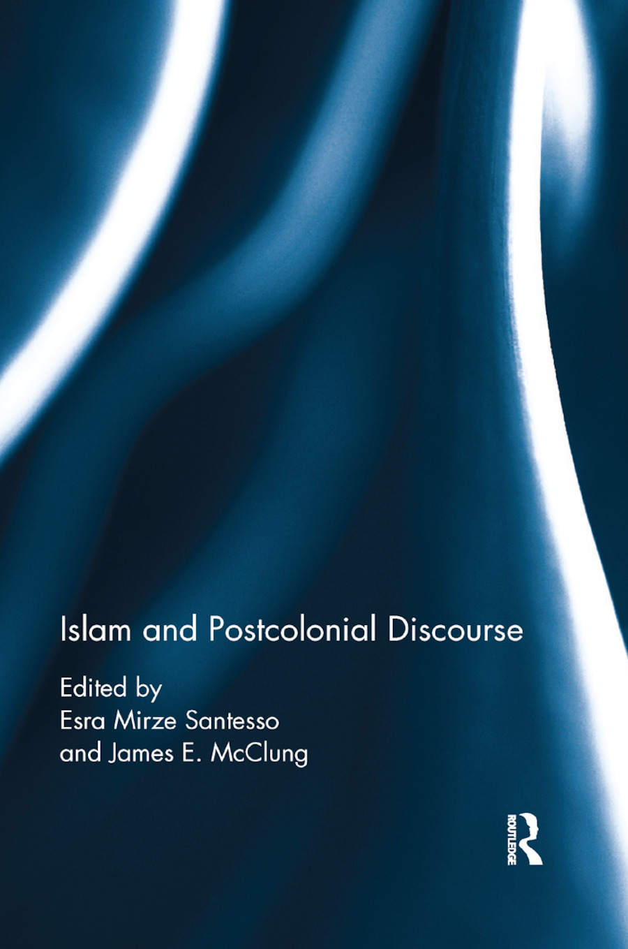 Islam and Postcolonial Discourse: Purity and Hybridity book cover
