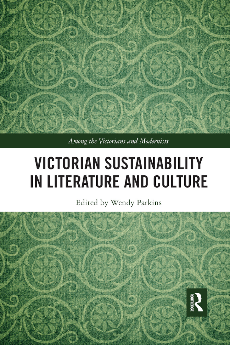 Victorian Sustainability in Literature and Culture book cover