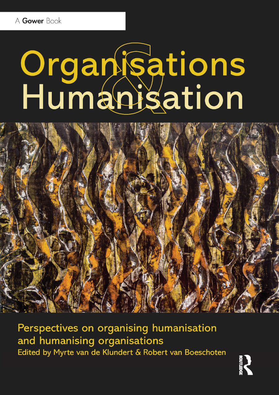Organisations and Humanisation: Perspectives on organising humanisation and humanising organisations, 1st Edition (Paperback) book cover