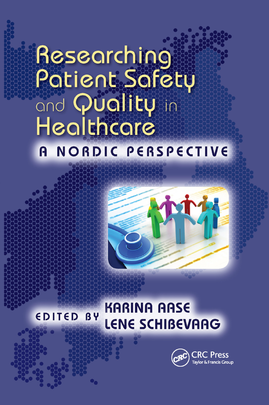 Researching Patient Safety and Quality in Healthcare: A Nordic Perspective book cover