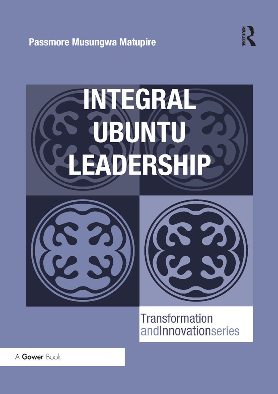 Integral Ubuntu Leadership: 1st Edition (Paperback) book cover