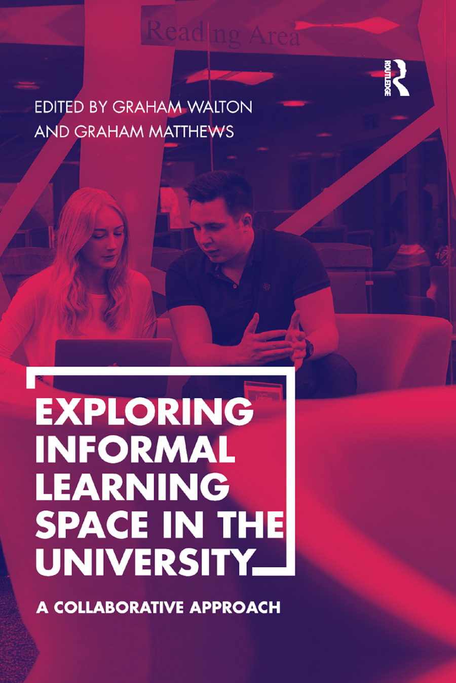 Exploring Informal Learning Space in the University: A Collaborative Approach book cover