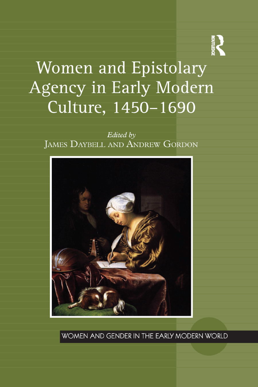Women and Epistolary Agency in Early Modern Culture, 1450�1690: 1st Edition (Paperback) book cover