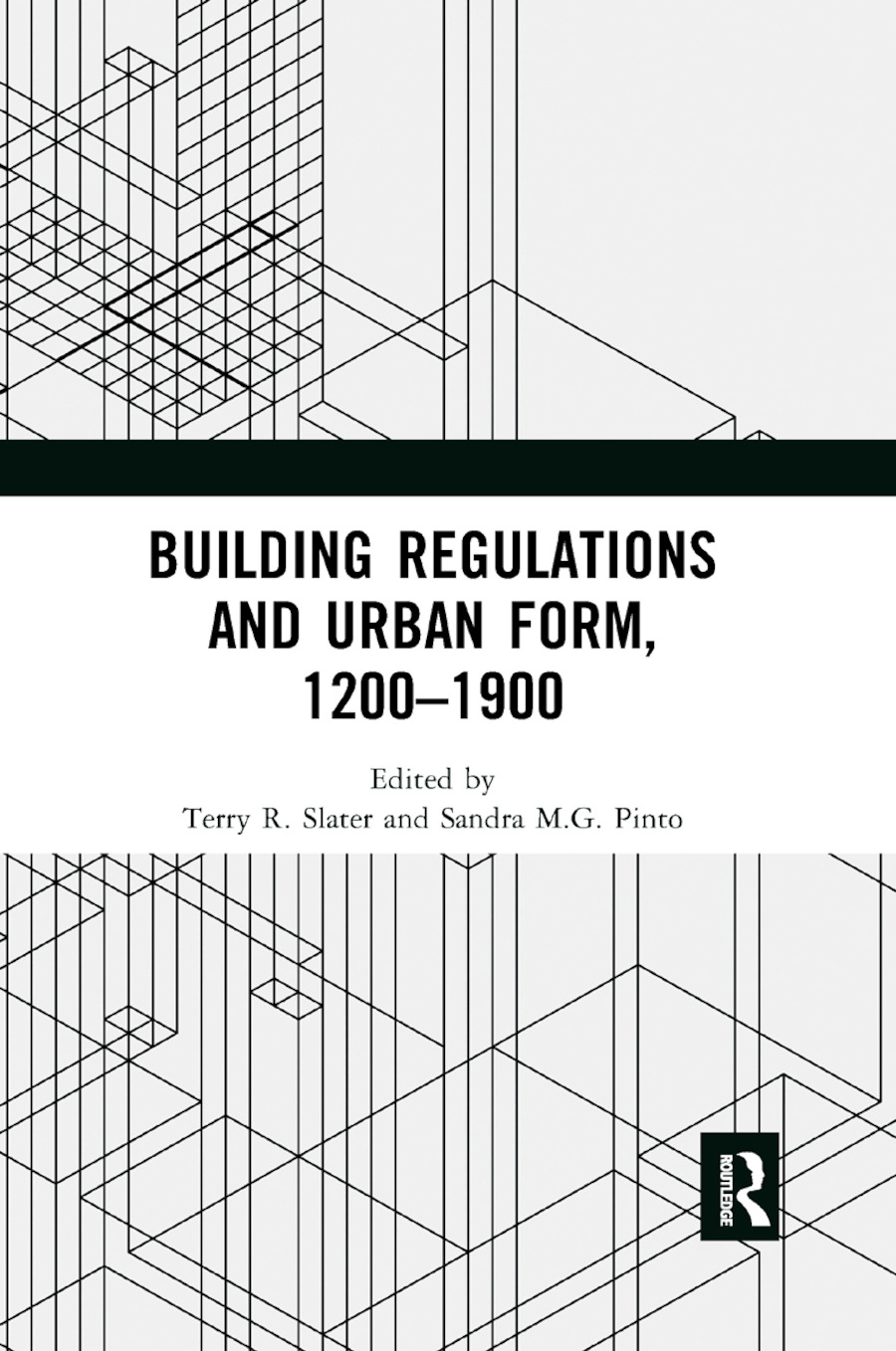 Building Regulations and Urban Form, 1200-1900 book cover