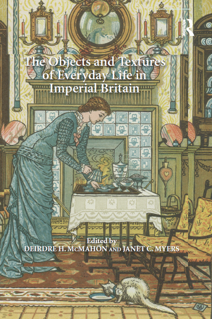 The Objects and Textures of Everyday Life in Imperial Britain book cover