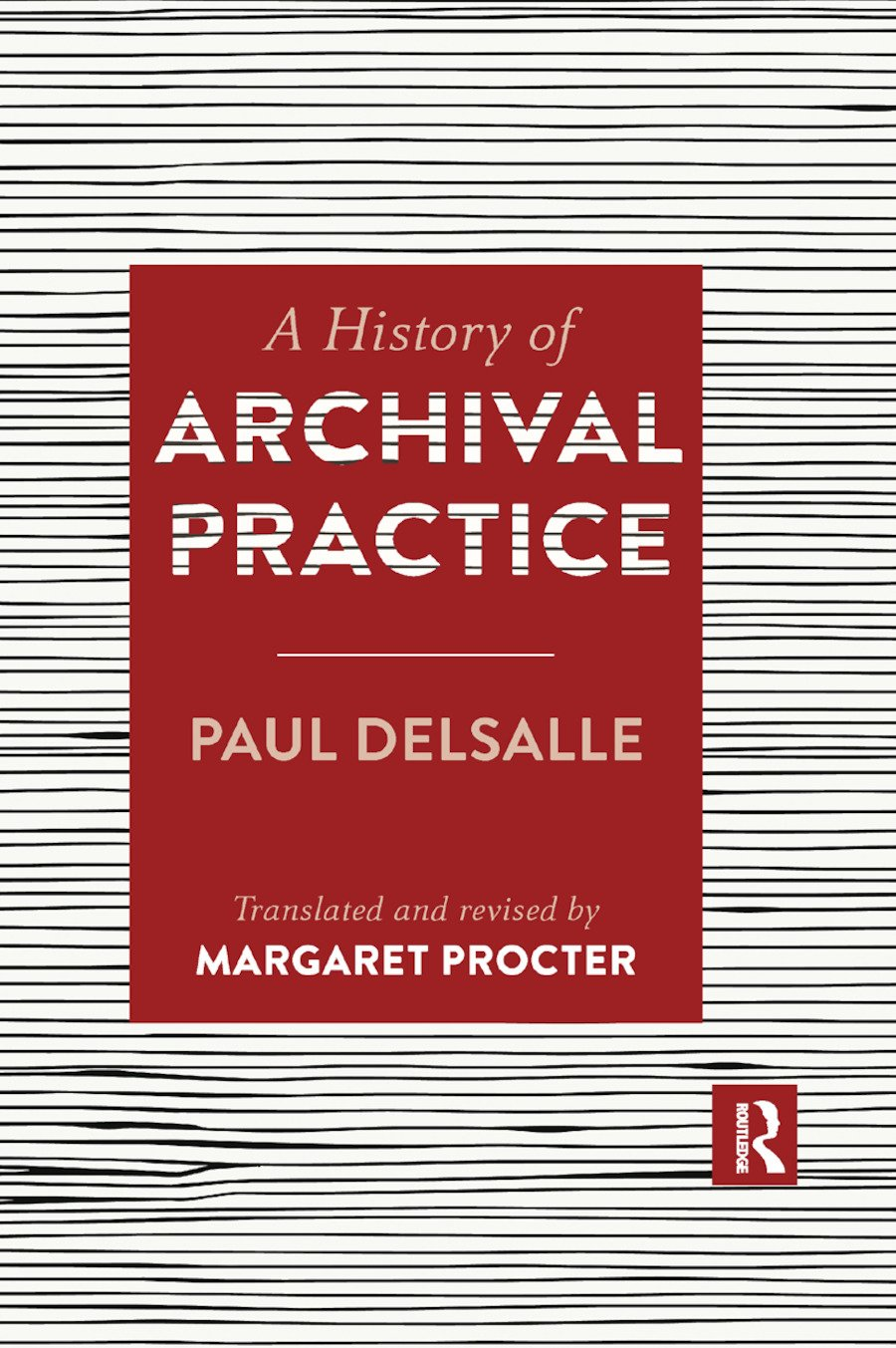 A History of Archival Practice book cover