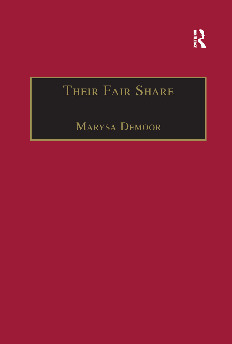 Their Fair Share: Women, Power and Criticism in the Athenaeum, from Millicent Garrett Fawcett to Katherine Mansfield, 1870�1920 book cover