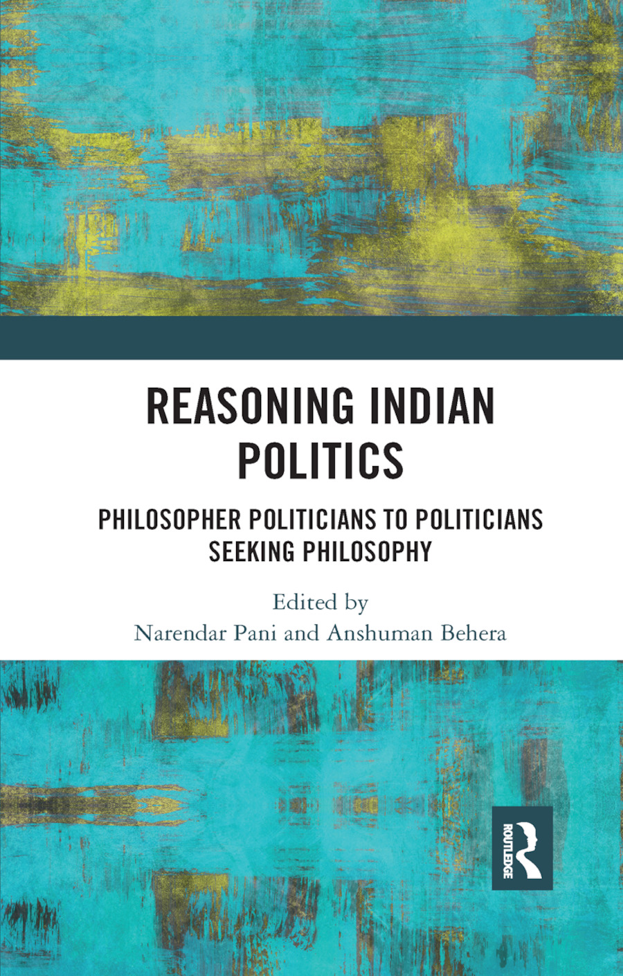 Reasoning Indian Politics: Philosopher Politicians to Politicians Seeking Philosophy book cover