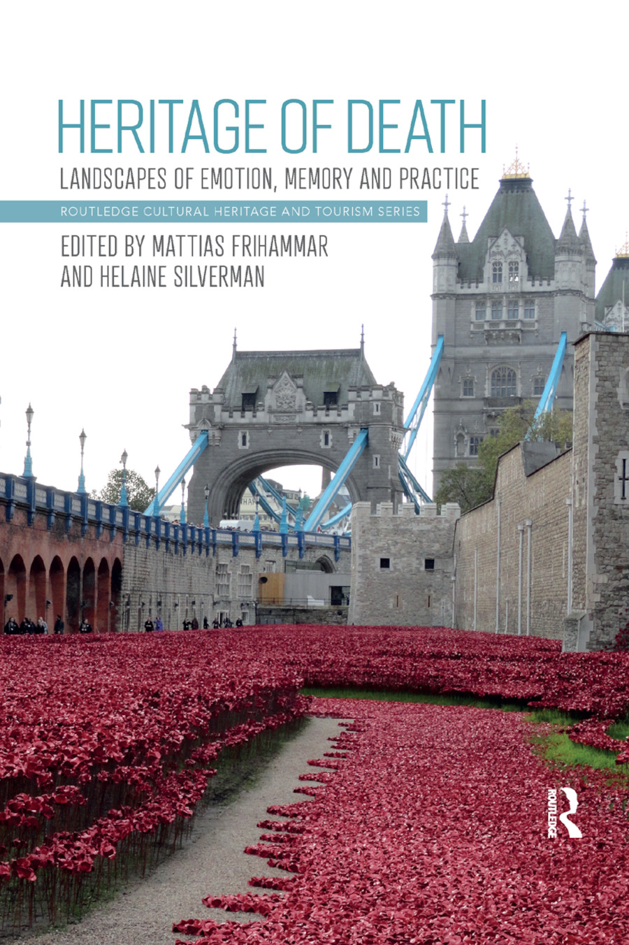 Heritage of Death: Landscapes of Emotion, Memory and Practice book cover