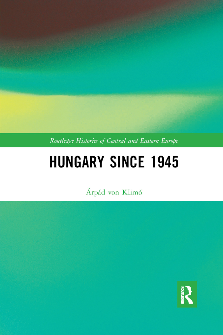 Hungary since 1945: 1st Edition (Paperback) book cover