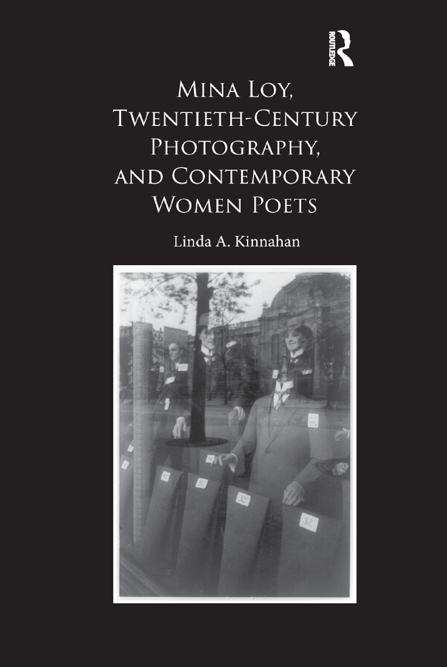 Mina Loy, Twentieth-Century Photography, and Contemporary Women Poets book cover
