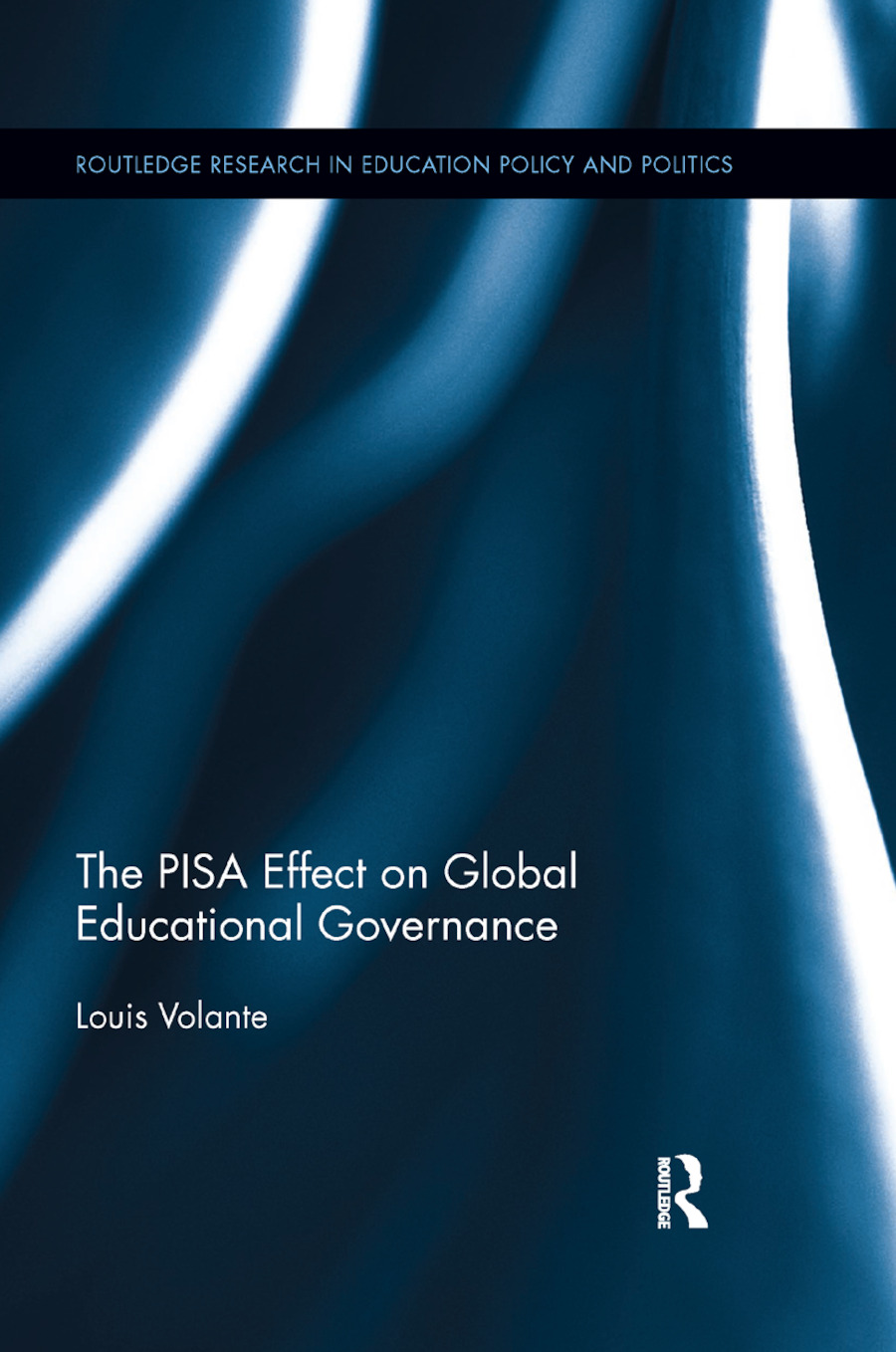 The PISA Effect on Global Educational Governance book cover