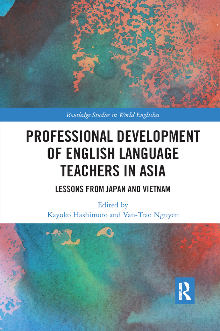 Professional Development of English Language Teachers in Asia: Lessons from Japan and Vietnam, 1st Edition (Paperback) book cover
