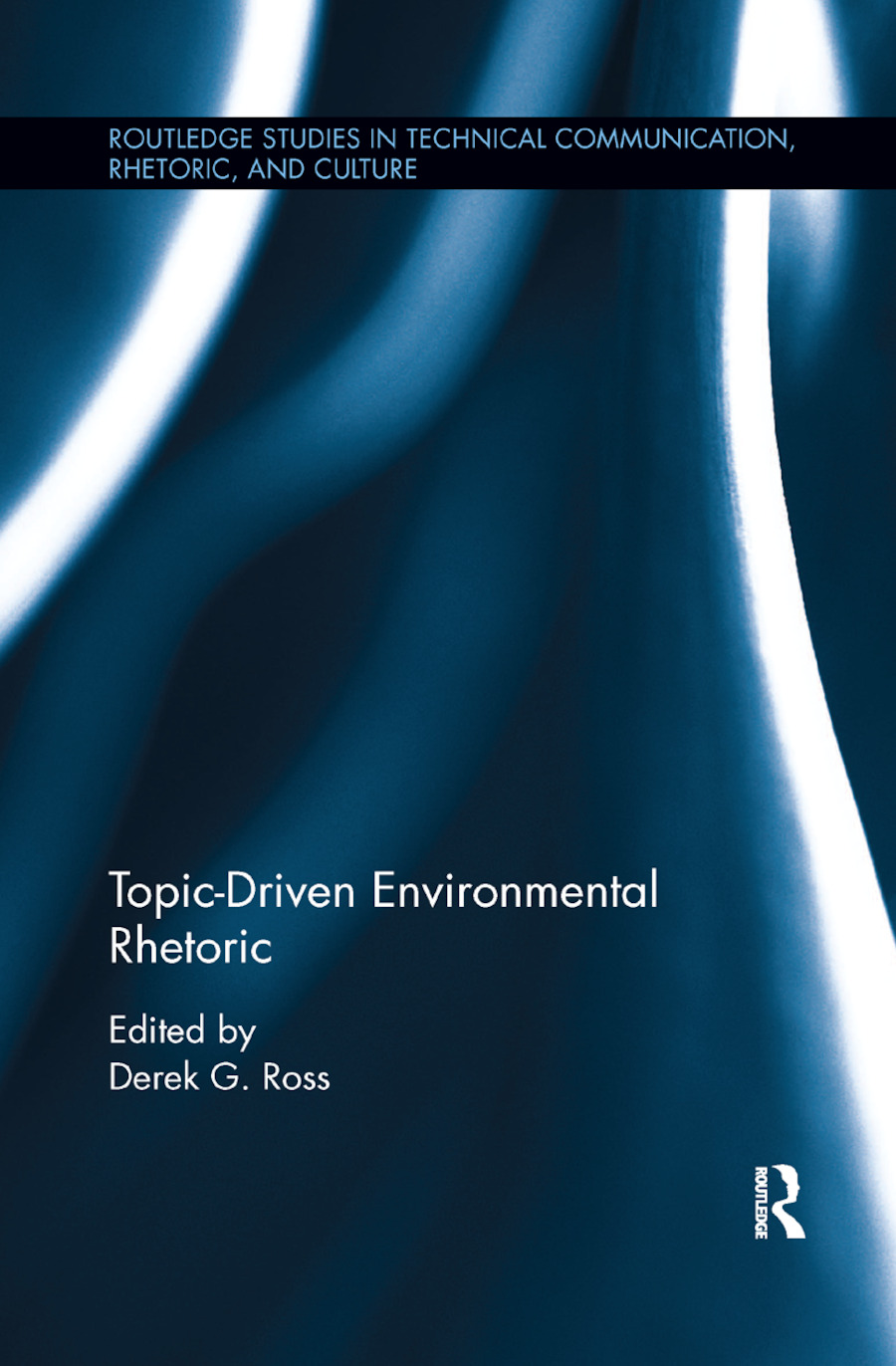 Topic-Driven Environmental Rhetoric book cover