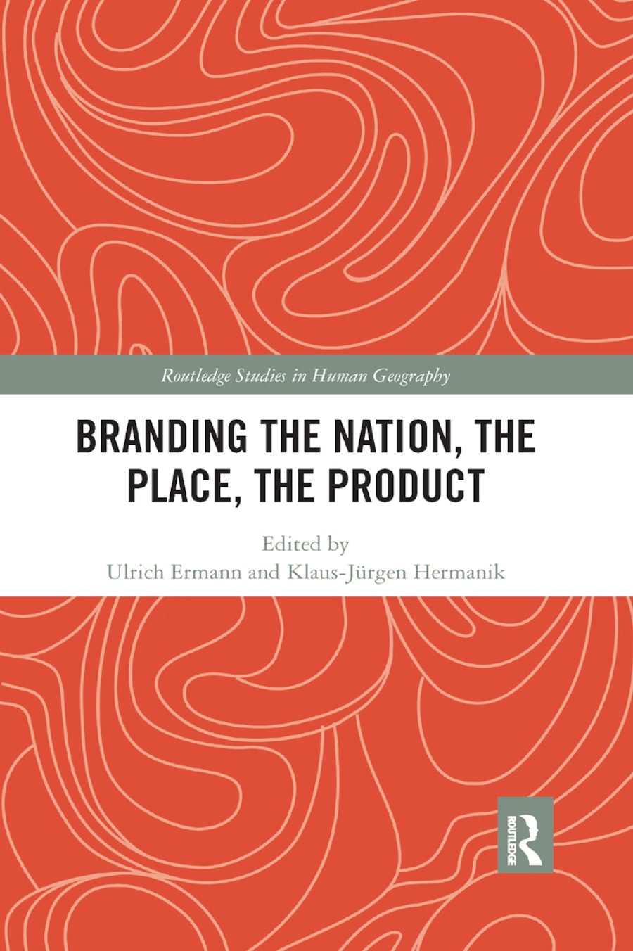Branding the Nation, the Place, the Product book cover