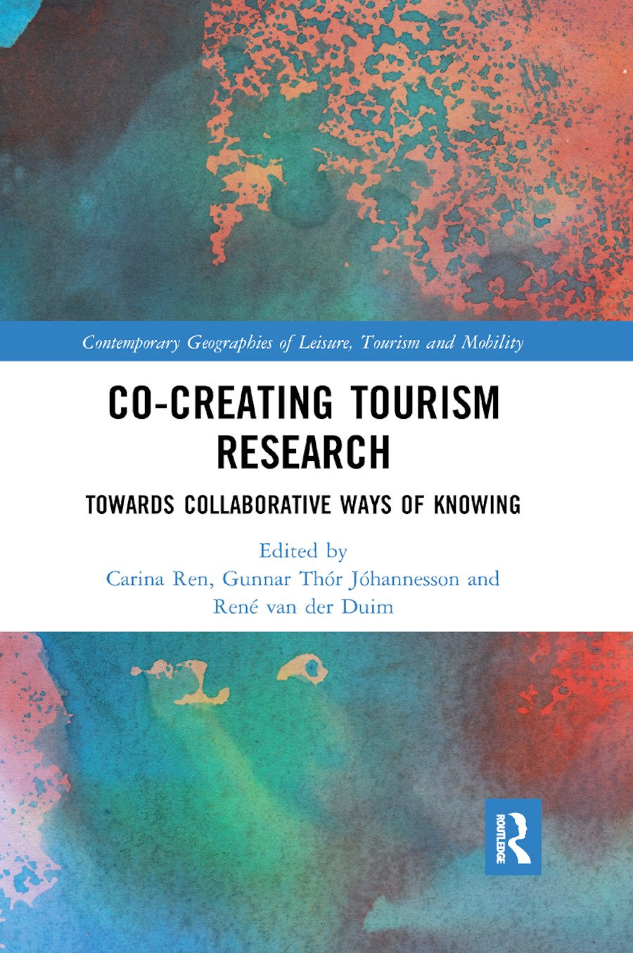 Co-Creating Tourism Research: Towards Collaborative Ways of Knowing book cover