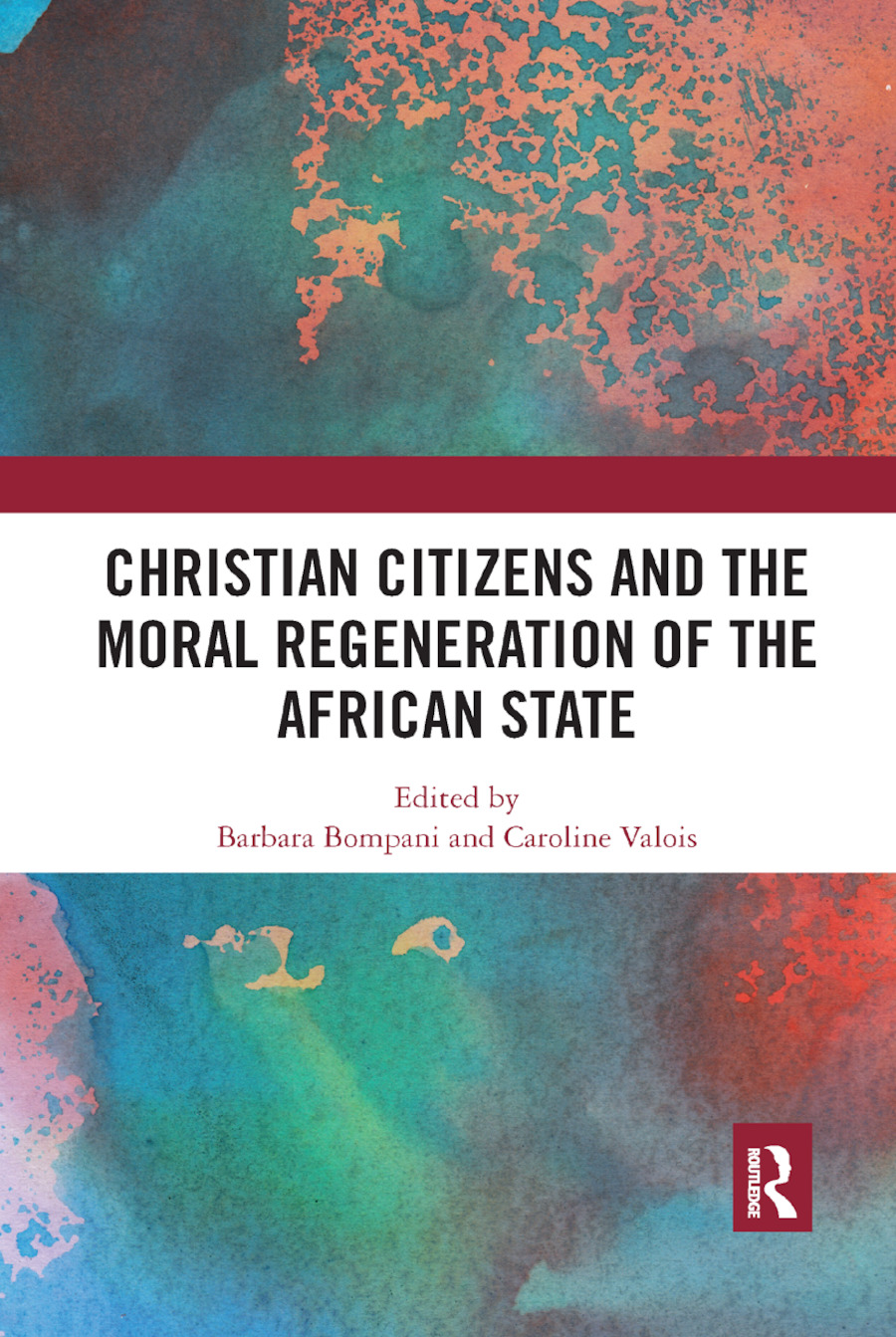 Christian Citizens and the Moral Regeneration of the African State