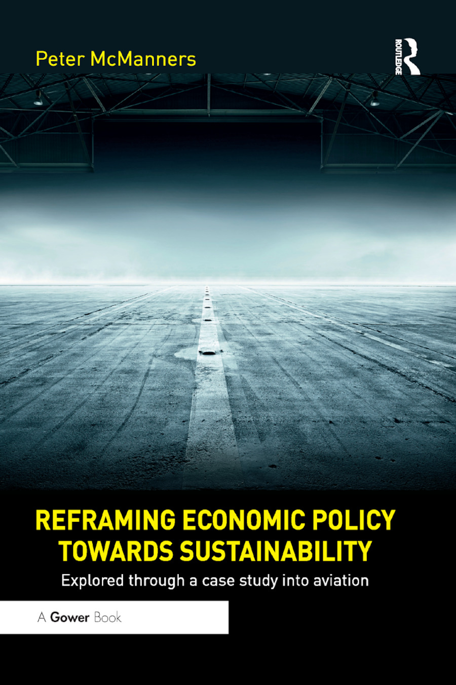 Reframing Economic Policy towards Sustainability: Explored through a case study into aviation book cover