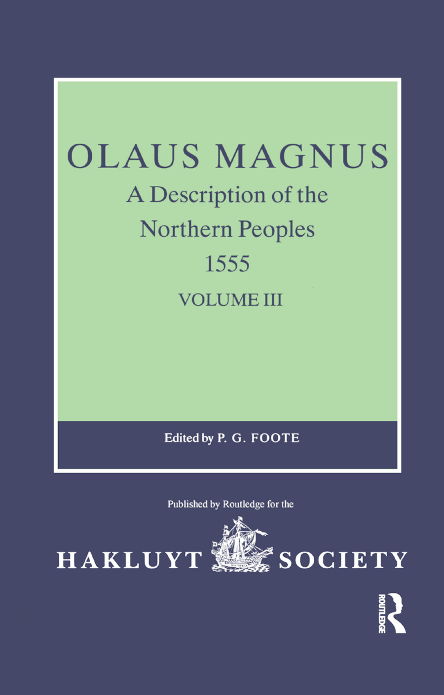 Olaus Magnus, A Description of the Northern Peoples, 1555: Volume III book cover