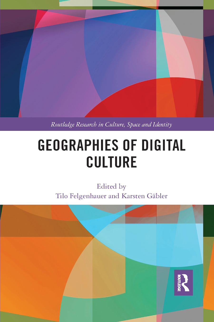 Geographies of Digital Culture book cover