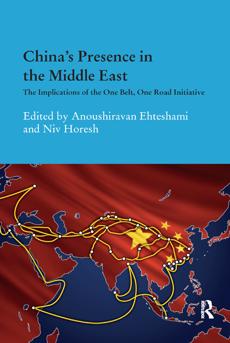 China's Presence in the Middle East: The Implications of the One Belt, One Road Initiative book cover