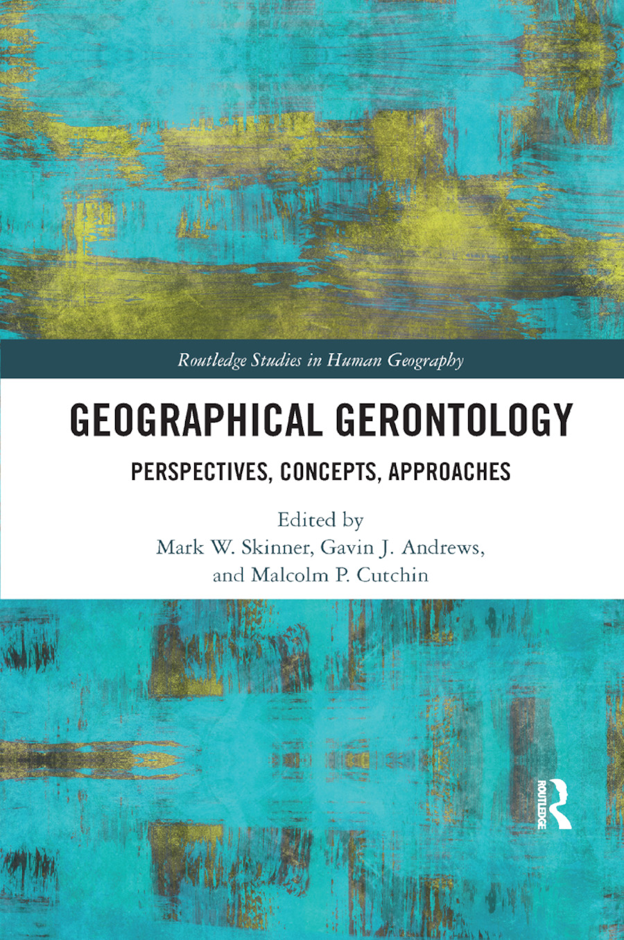 Geographical Gerontology: Perspectives, Concepts, Approaches book cover