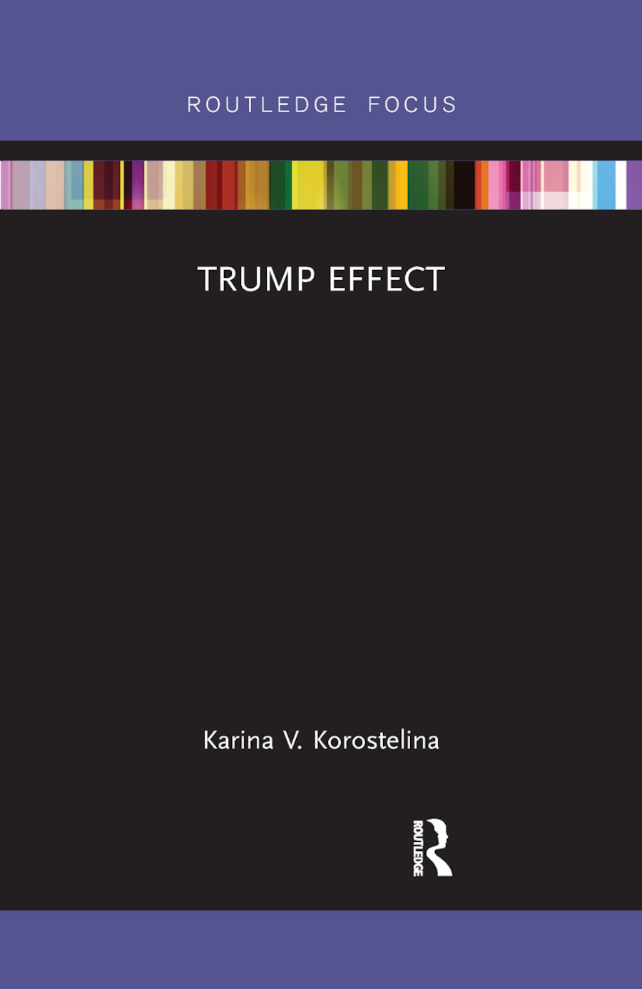 Trump Effect: 1st Edition (Paperback) book cover