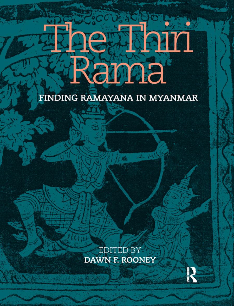 The Thiri Rama: Finding Ramayana in Myanmar book cover