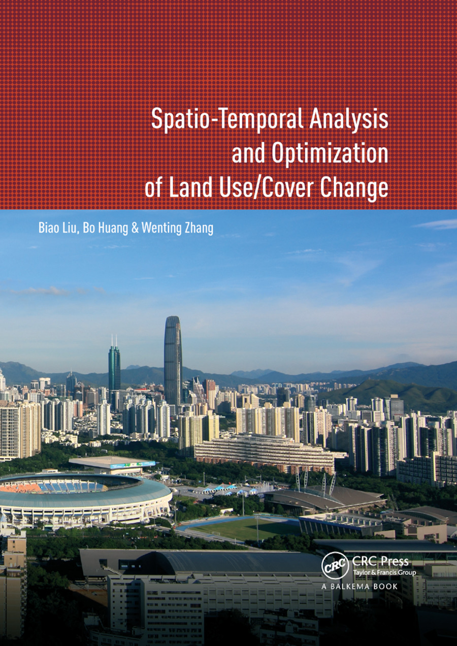 Spatio-temporal Analysis and Optimization of Land Use/Cover Change: Shenzhen as a Case Study book cover