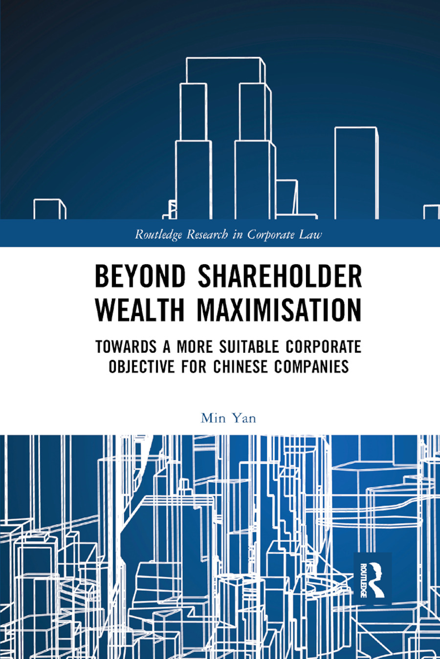 Beyond Shareholder Wealth Maximisation: Towards a More Suitable Corporate Objective for Chinese Companies book cover