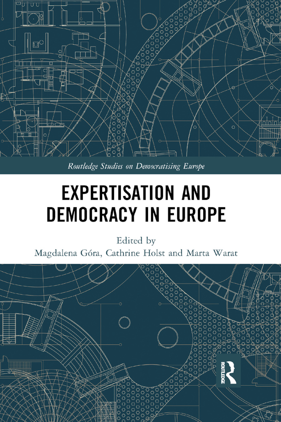 Expertisation and Democracy in Europe: 1st Edition (Paperback) book cover