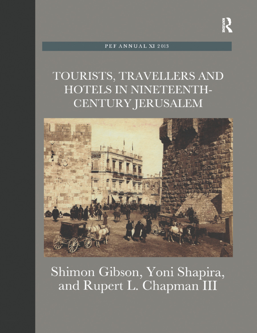 Tourists, Travellers and Hotels in 19th-Century Jerusalem