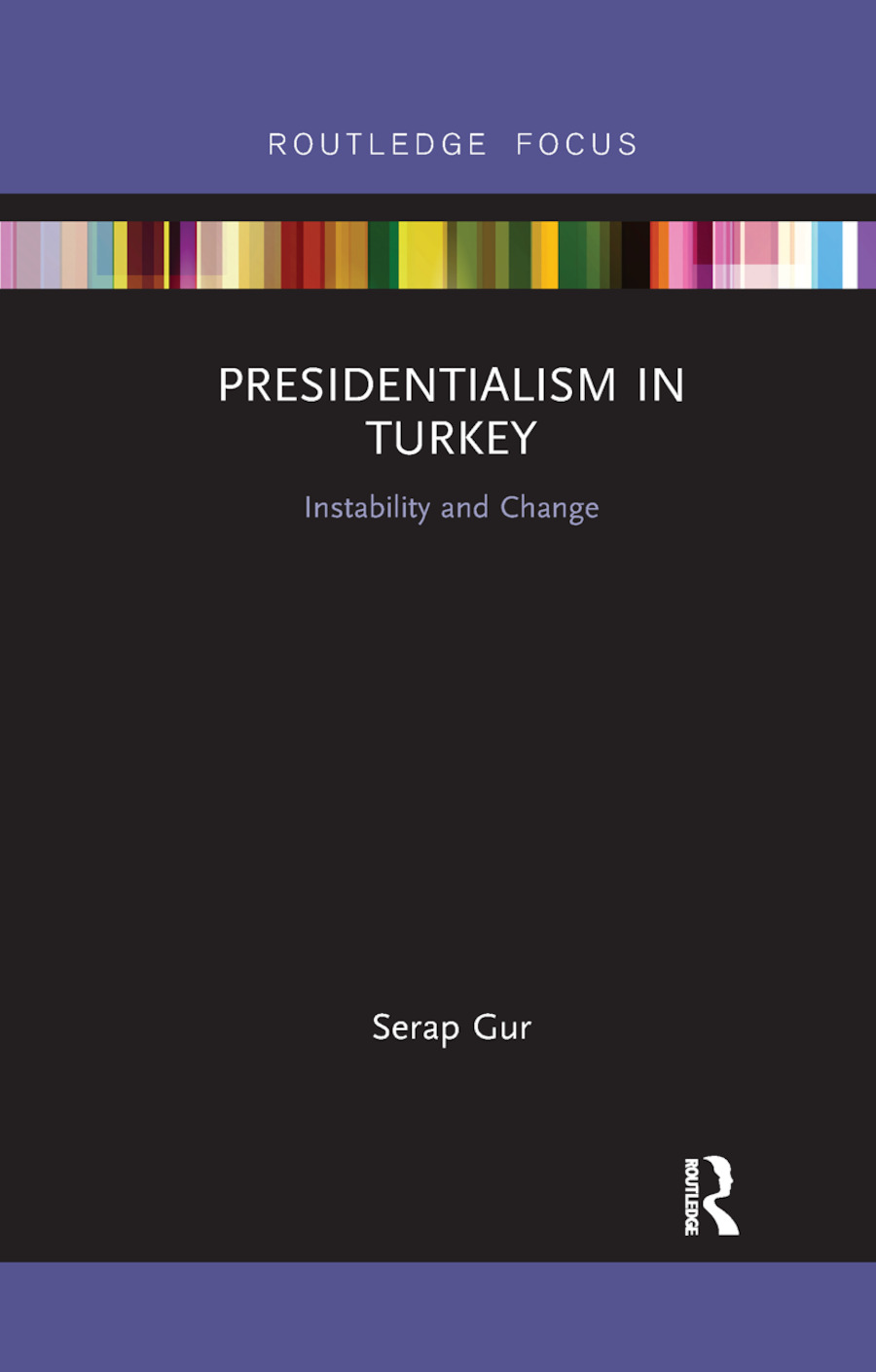 Presidentialism in Turkey: Instability and Change book cover