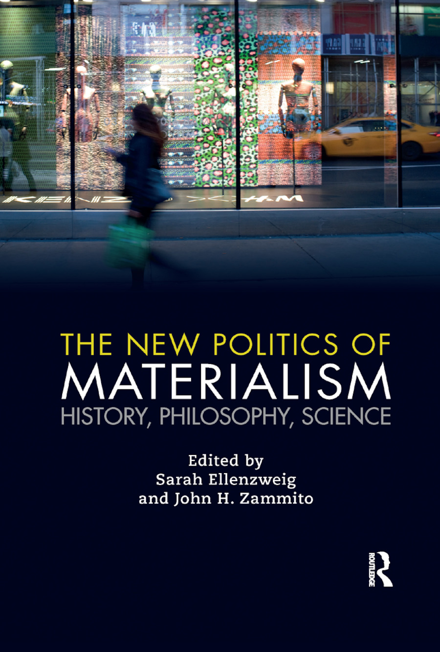 The New Politics of Materialism: History, Philosophy, Science book cover
