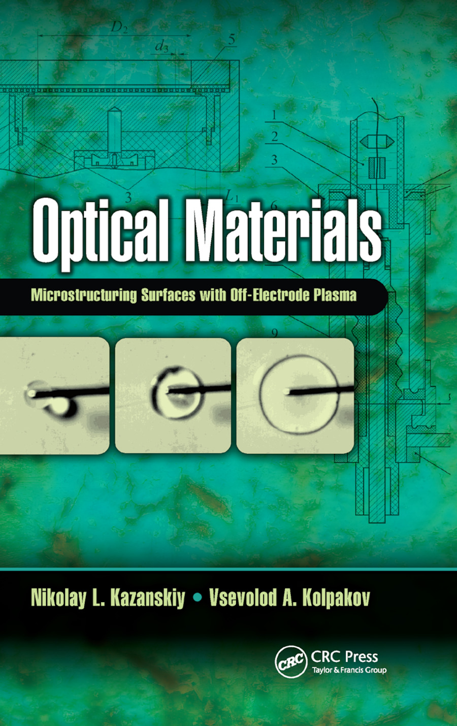 Optical Materials: Microstructuring Surfaces with Off-Electrode Plasma, 1st Edition (Paperback) book cover
