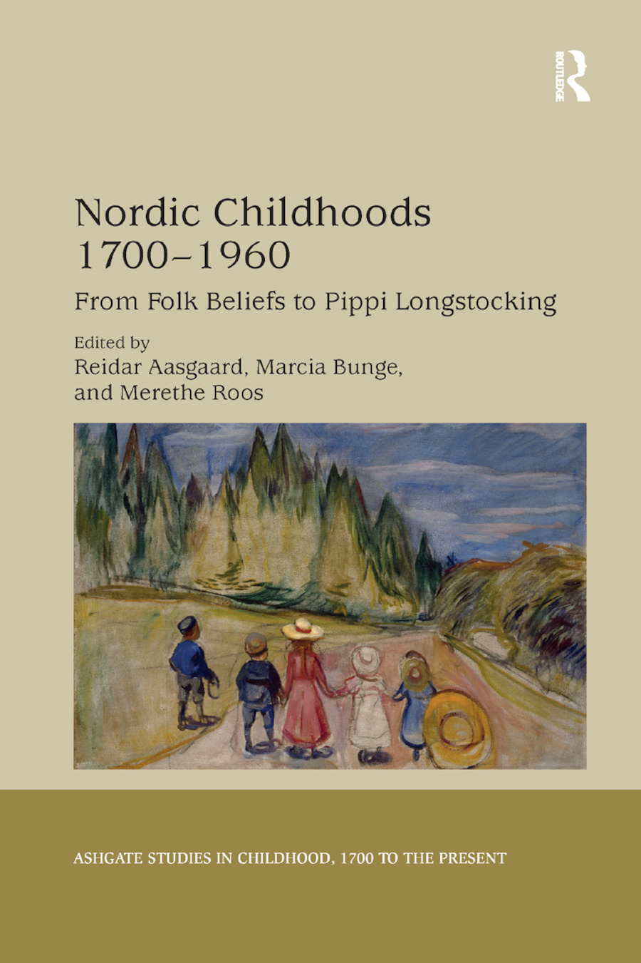 Nordic Childhoods 1700�1960: From Folk Beliefs to Pippi Longstocking book cover