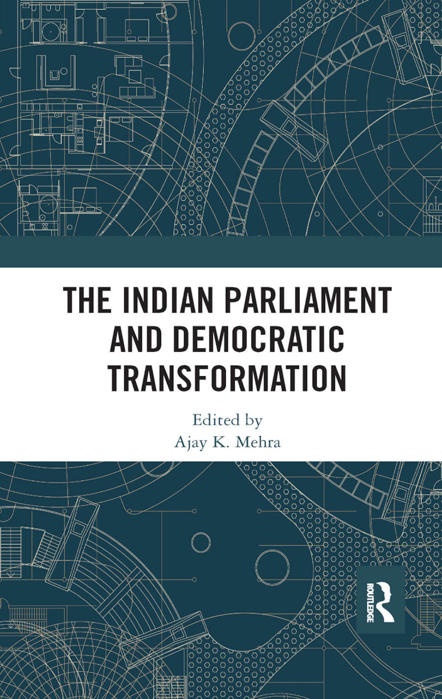 The Indian Parliament and Democratic Transformation book cover