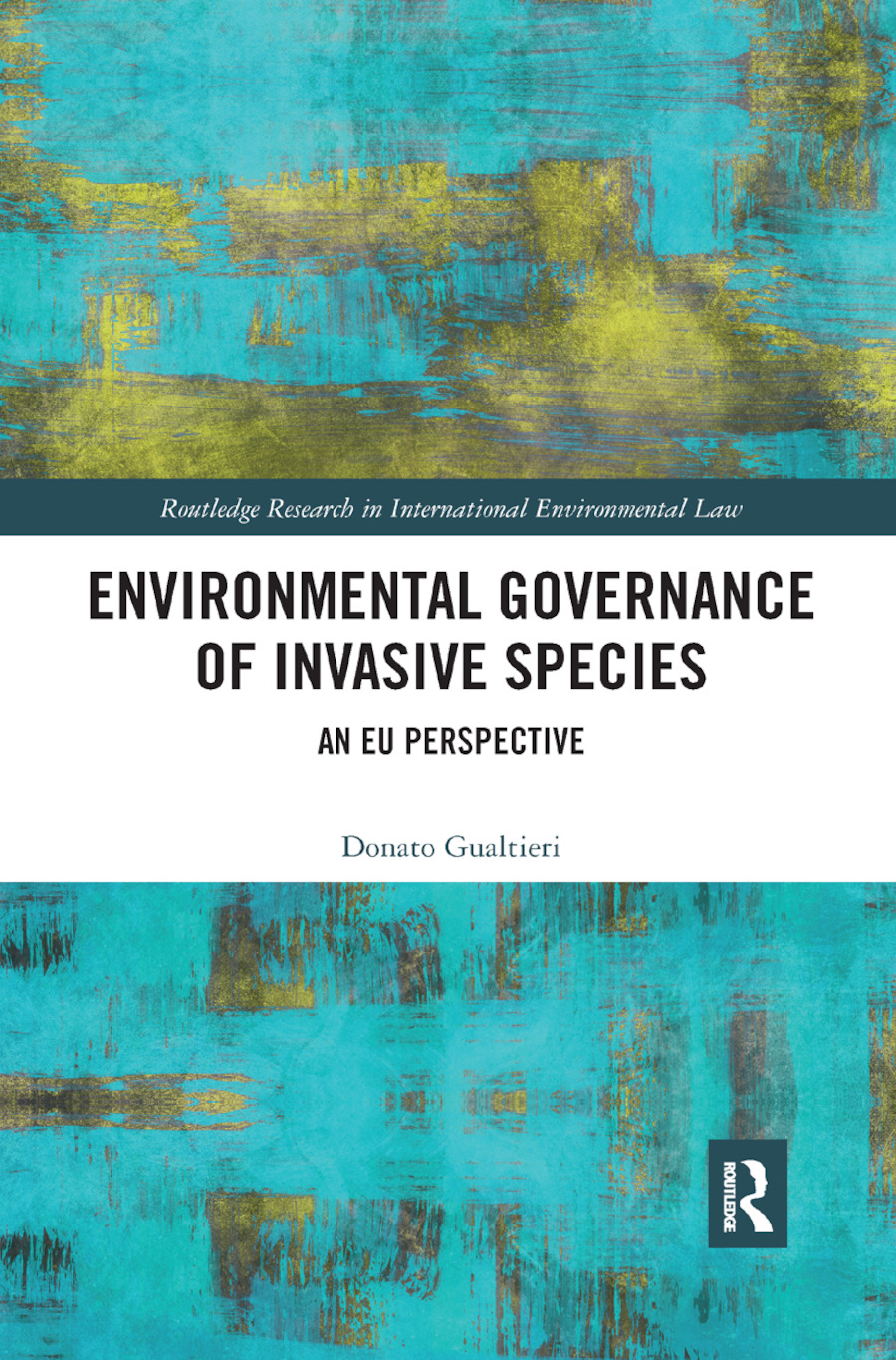 Environmental Governance of Invasive Species: An EU Perspective book cover