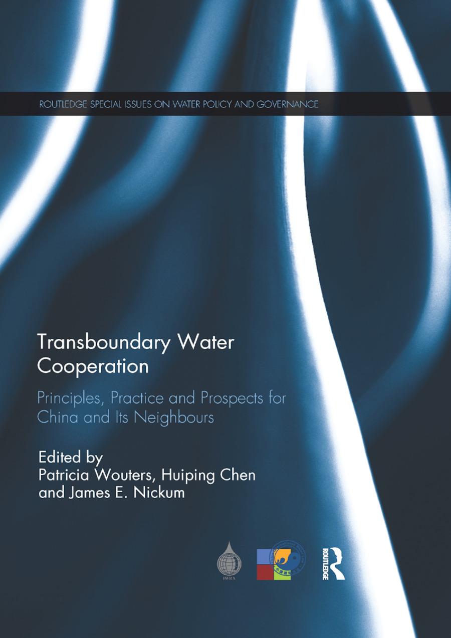 Transboundary Water Cooperation: Principles, Practice and Prospects for China and Its Neighbours book cover