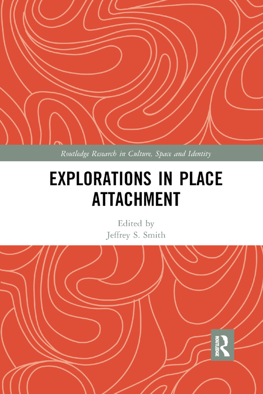 Explorations in Place Attachment book cover