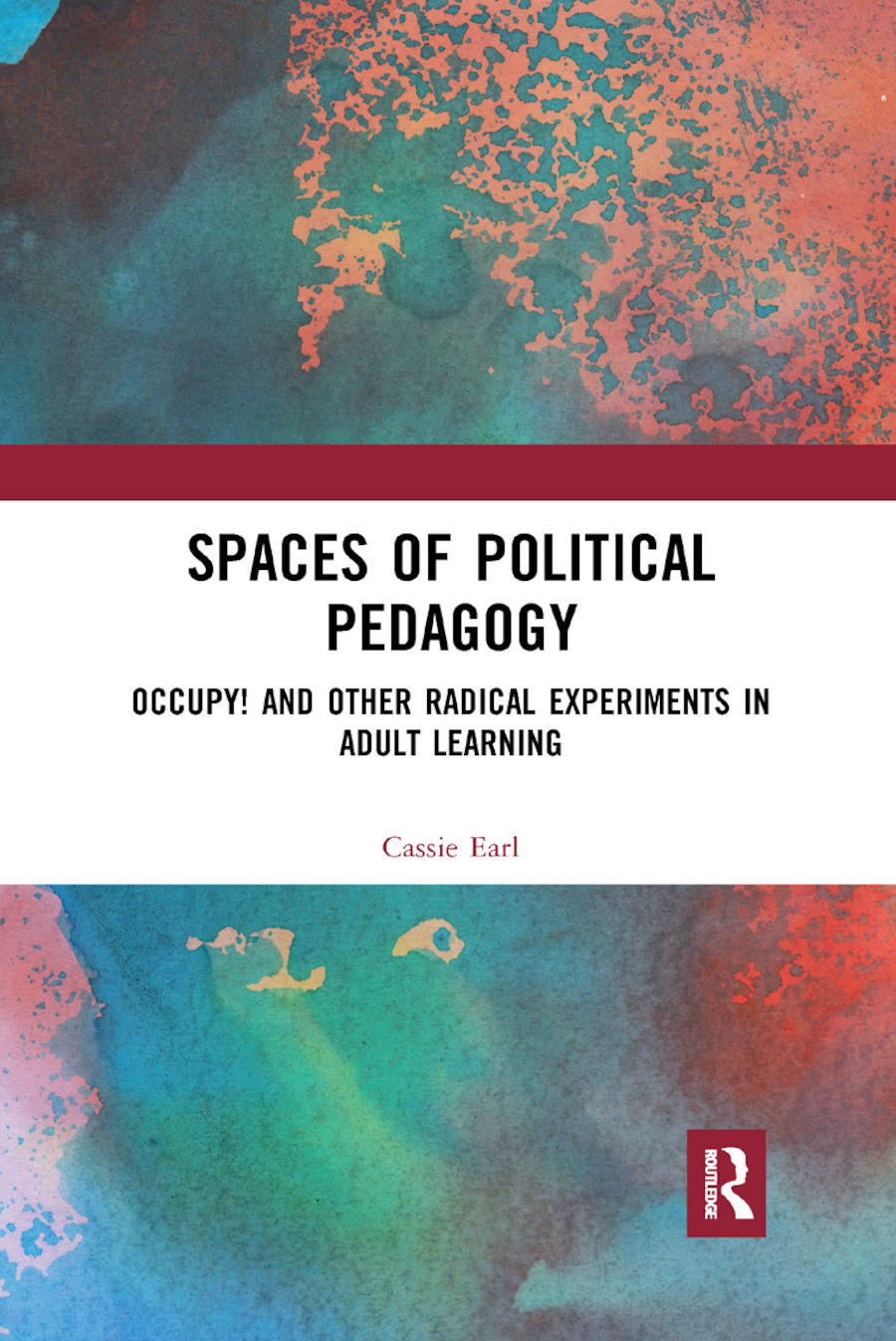 Spaces of Political Pedagogy: Occupy! and other radical experiments in adult learning book cover