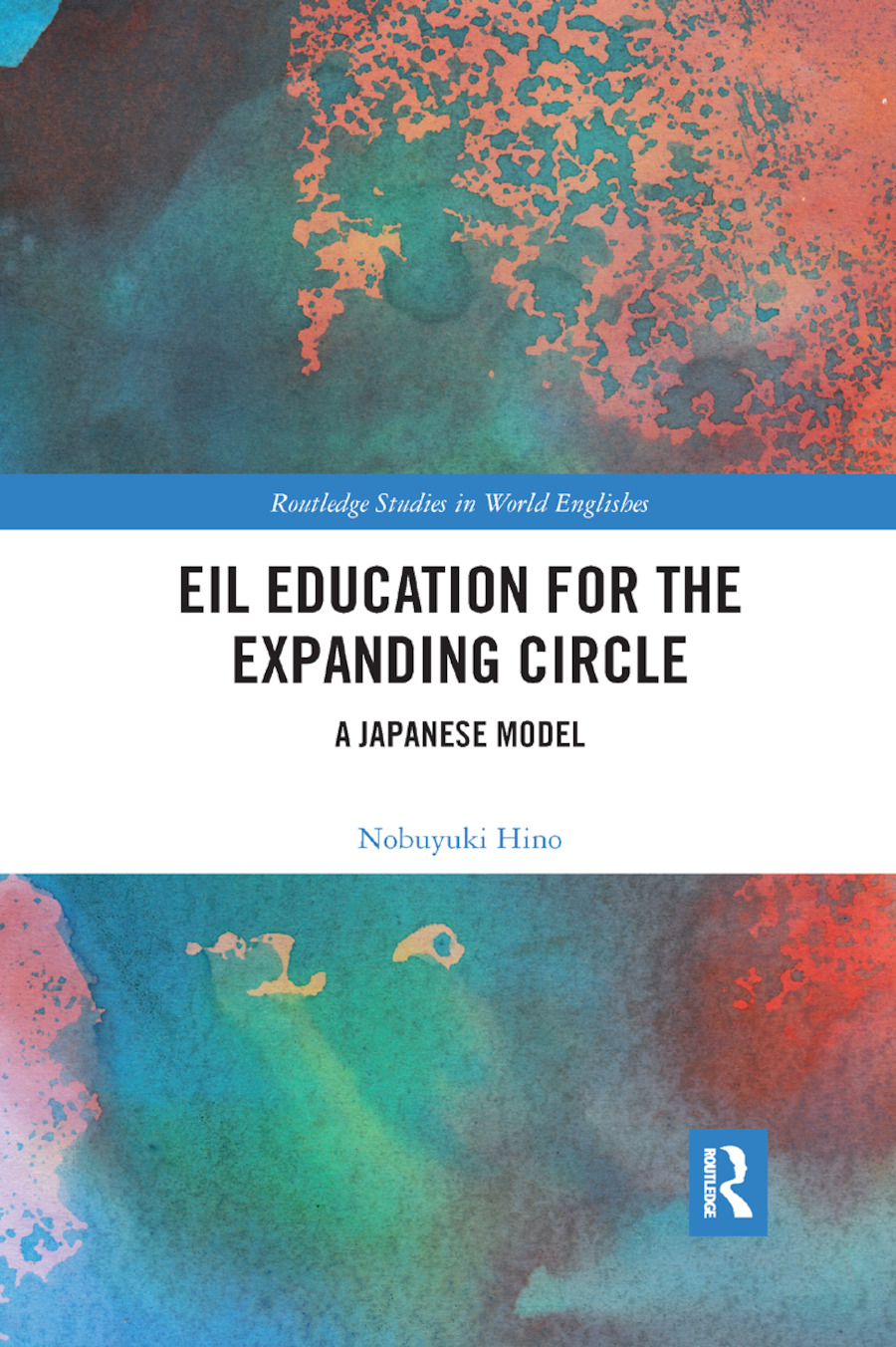 EIL Education for the Expanding Circle: A Japanese Model, 1st Edition (Paperback) book cover